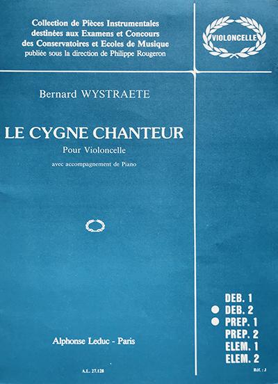 Partition - Le cygne chanteur - Bernard Wystraëte