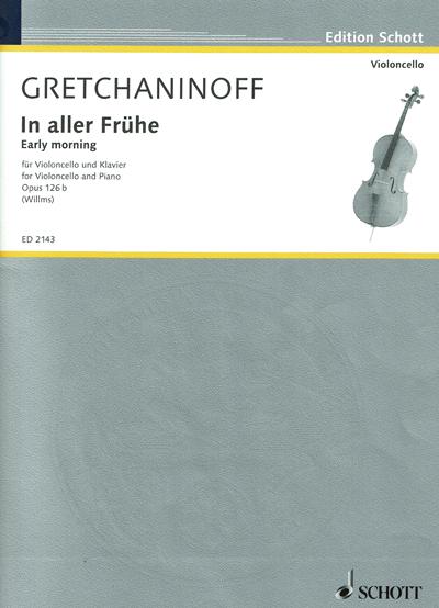 Accordissimo partition violoncelle et piano Alexander Gretchaninov In aller Frühe